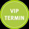 VIP Termin vereinbaren